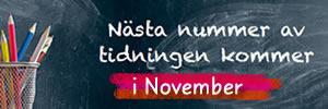 Nästa nummer - November