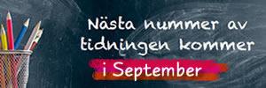 Nästa nummer - September